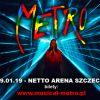 Musical Metro Netto Arena SZCZECIN
